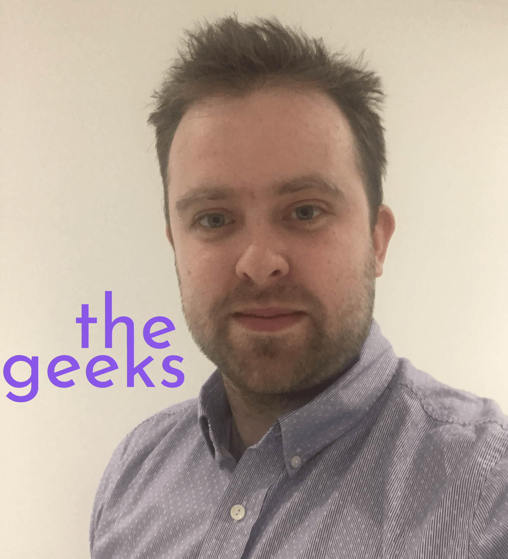 Who are the Geeks? Picture of Dan Evans, Geek Co-Founder